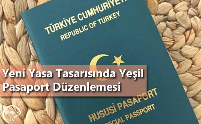 Yeni Yasa Tasarısında Yeşil Pasaport Düzenlemesi