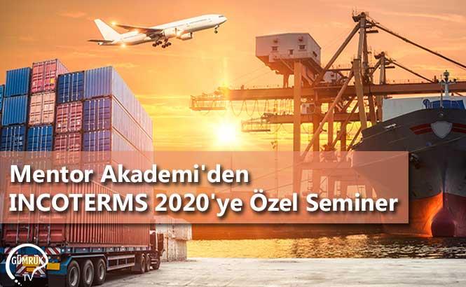 Mentor Akademi'den INCOTERMS 2020'ye Özel Seminer
