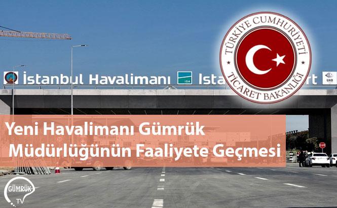 Yeni Havalimanı Gümrük Müdürlüğünün Faaliyete Geçmesi