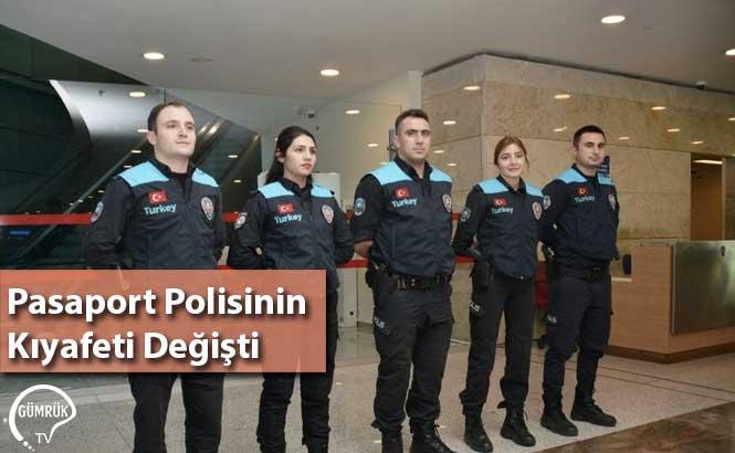 Pasaport Polisini Kıyafeti Değişti