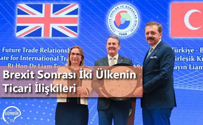 Brexit Sonrası İki Ülkenin Ticari İlişkileri