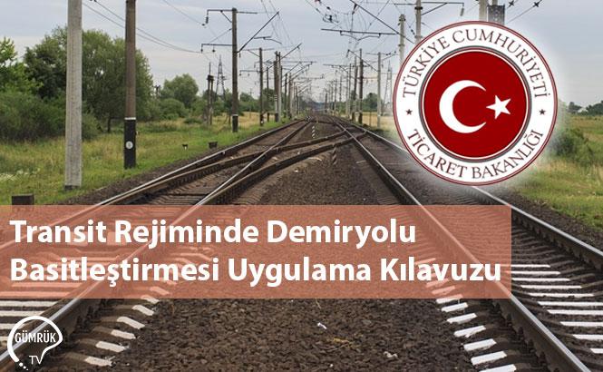 Transit Rejiminde Demiryolu Basitleştirmesi Uygulama Kılavuzu