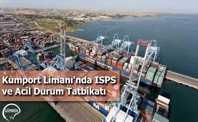 Kumport Limanı'nda ISPS ve Acil Durum Tatbikatı