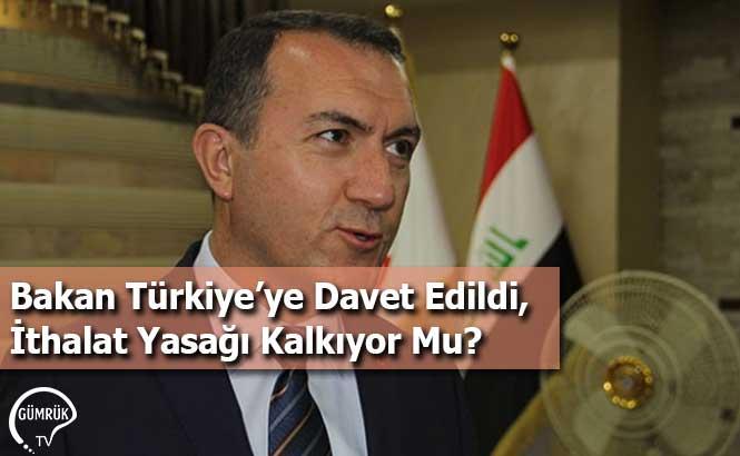 Bakan Türkiye'ye Davet Edildi, İthalat Yasağı Kalkıyor Mu?