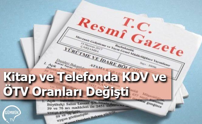 Kitap ve Telefonda KDV ve ÖTV Oranları Değişti