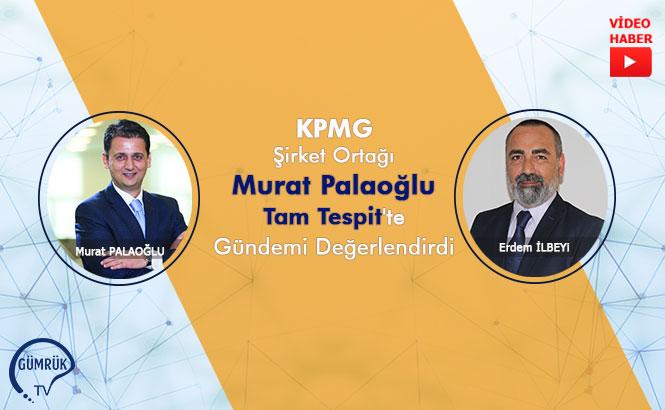 Tam Tespit'in Bu Haftaki Konuğu Murat Palaoğlu