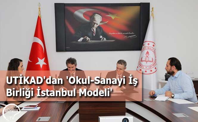UTİKAD'dan 'Okul-Sanayi İş Birliği İstanbul Modeli'