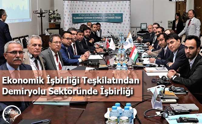 Ekonomik İşbirliği Teşkilatından Demiryolu Sektöründe İşbirliği