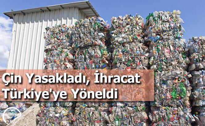 Çin Yasakladı, İhracat Türkiye'ye Yöneldi