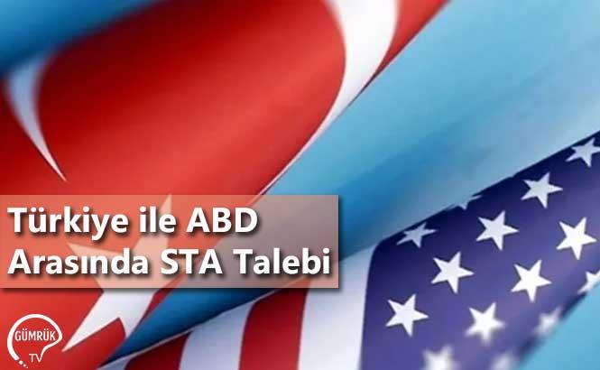 Türkiye ile ABD Arasında STA Talebi