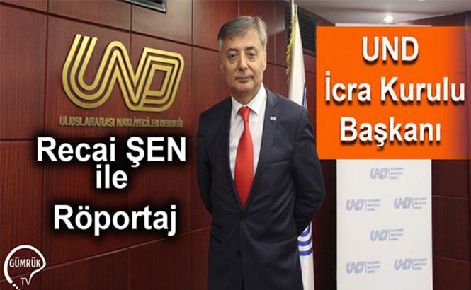 UND İcra Kurulu Başkanı Recai Şen ile Röportaj