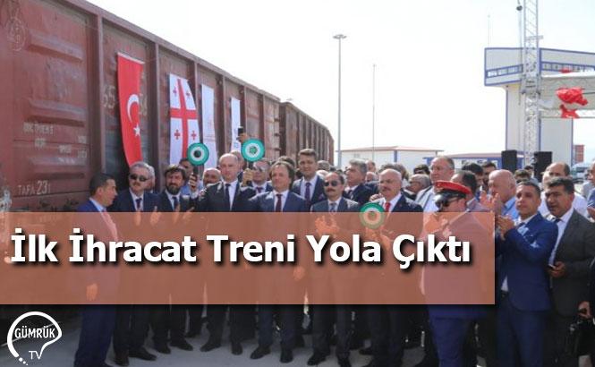 İlk İhracat Treni Yola Çıktı