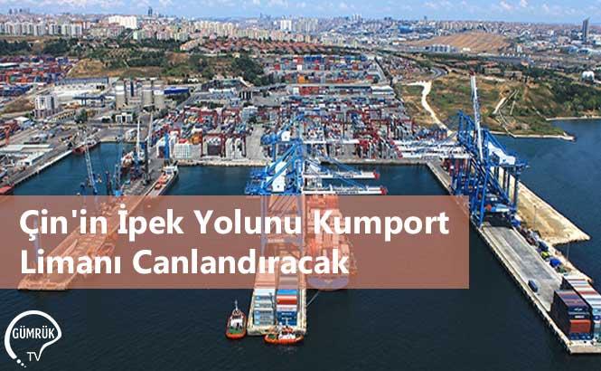Çin'in İpek Yolunu Kumport Limanı Canlandıracak