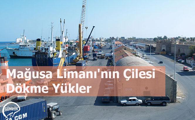 Mağusa Limanı'nın Çilesi Dökme Yükler