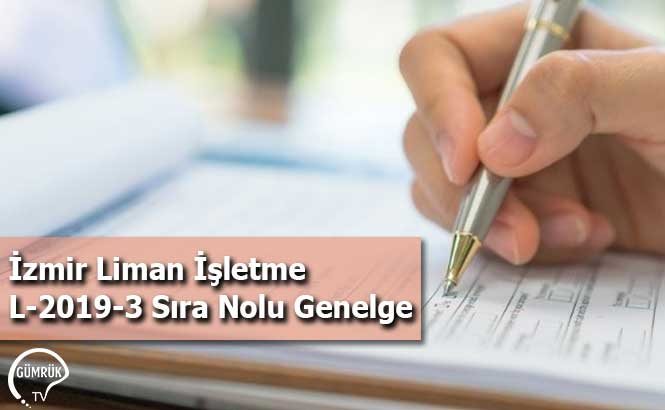İzmir Liman İşletme L-2019-3 Sıra Nolu Genelge