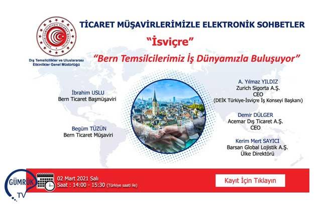 """Ticaret Müşavirleriyle Elektronik Sohbetler """"İsviçre"""""""