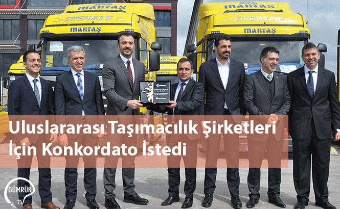Uluslararası Taşımacılık Şirketleri İçin Konkordato İstedi