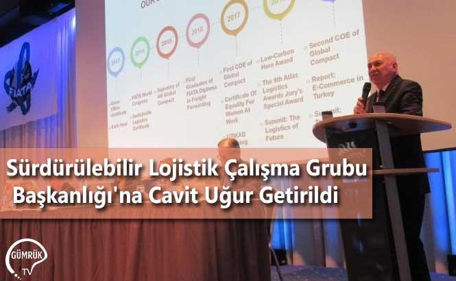 Sürdürülebilir Lojistik Çalışma Grubu Başkanlığı'na Cavit Uğur Getirildi