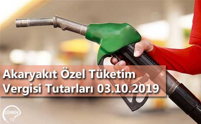 Akaryakıt Özel Tüketim Vergisi Tutarları 03.10.2019