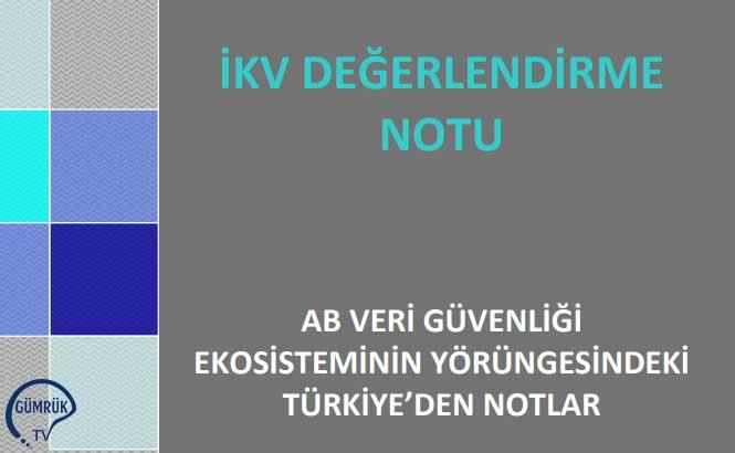 AB Veri Güvenliği Ekosisteminin Yörüngesindeki Türkiye'den Notlar