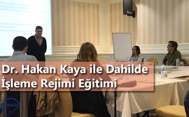 Dr. Hakan Kaya ile Dahilde İşleme Rejimi Eğitimi