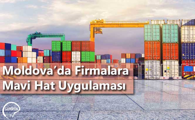 Moldova'da Firmalara Mavi Hat Uygulaması