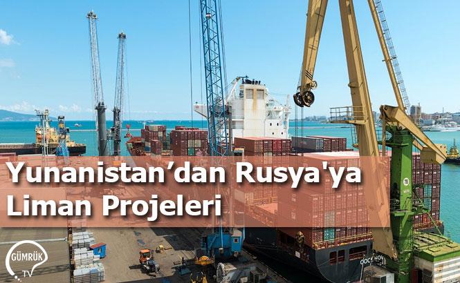 Yunanistan'dan Rusya'ya Liman Projeleri
