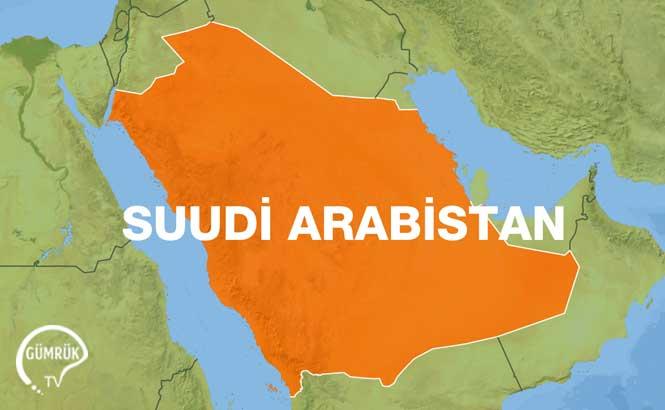 Suudi Arabistan Gümrük Sorunları