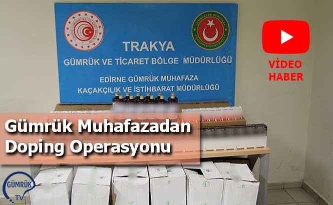 Gümrük Muhafazadan Doping Operasyonu