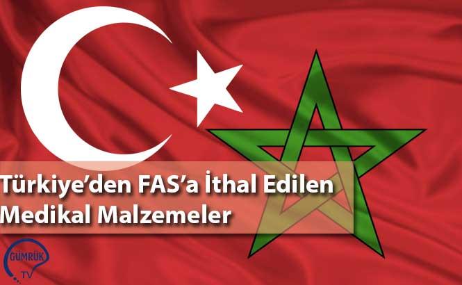 Türkiye'den FAS'a İthal Edilen medikal Malzemeler
