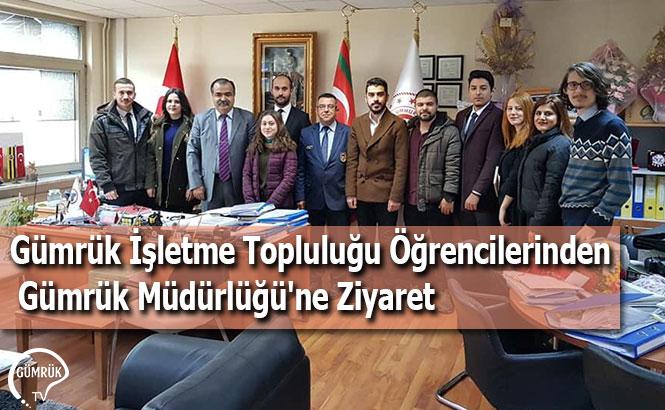 Gümrük İşletme Topluluğu Öğrencilerinden Gümrük Müdürlüğü'ne Ziyaret
