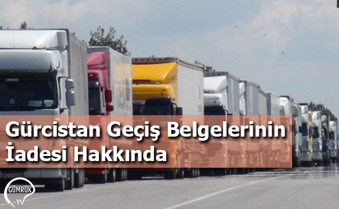 Gürcistan Geçiş Belgelerinin İadesi Hakkında