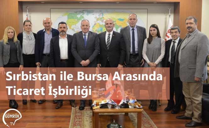 Sırbistan ile Bursa Arasında Ticaret İşbirliği