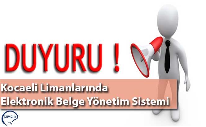 Kocaeli Limanlarında Elektronik Belge Yönetim Sistemi