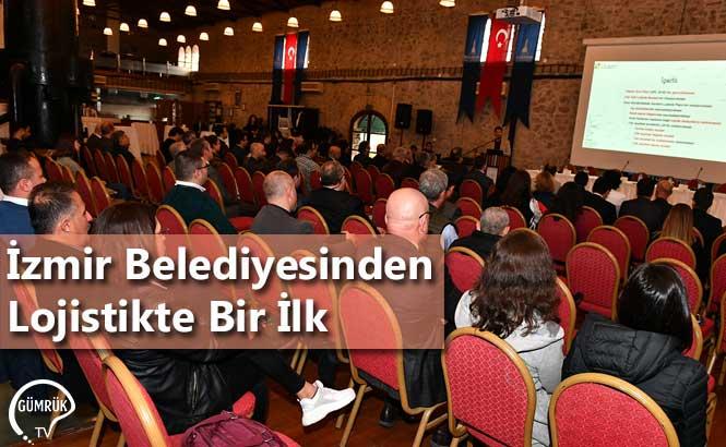 İzmir Belediyesinden Lojistikte Bir İlk