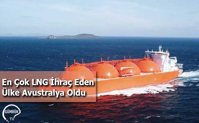 2019'da En Çok LNG İhraç Eden Ülke Avustralya Oldu
