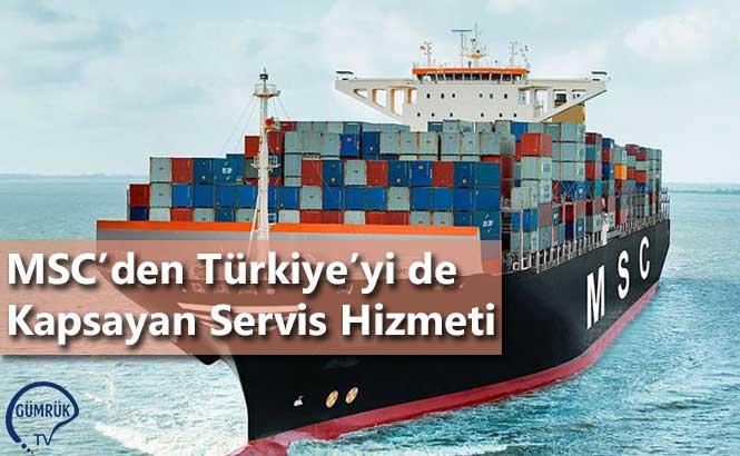 MSC'den Türkiye'yi de Kapsayan Servis Hizmeti