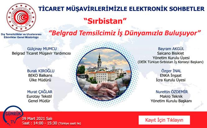 """Ticaret Müşavirleriyle Elektronik Sohbetler """"Sırbistan"""""""