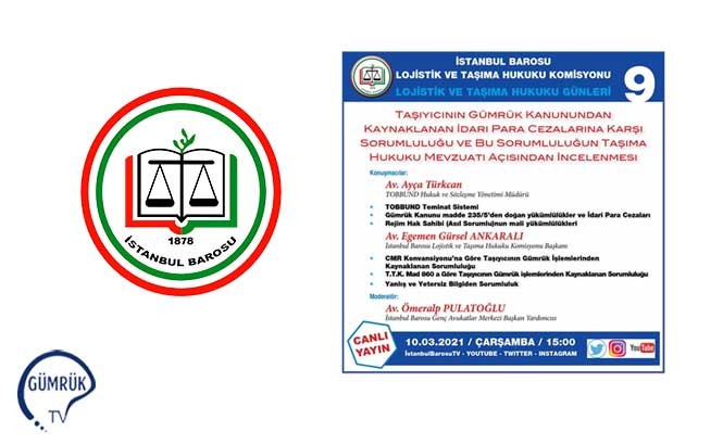 İstanbul Barosu Lojistik ve Taşıma Hukuku Günleri