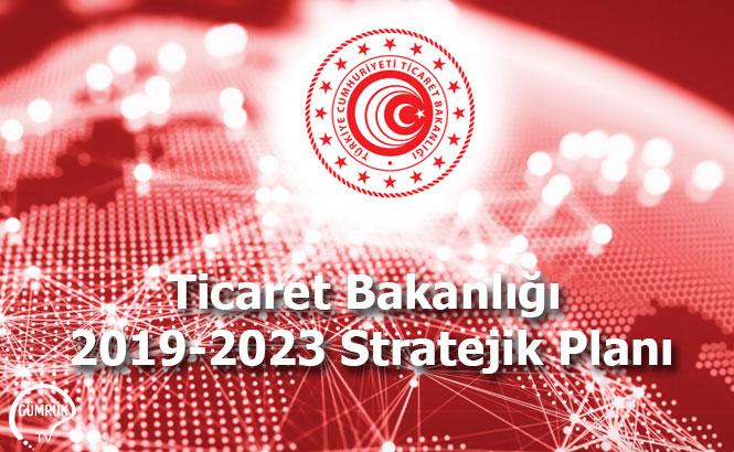 Ticaret Bakanlığı 2019-2023 Stratejik Planı
