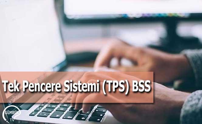 Tek Pencere Sistemi (TPS) BSS