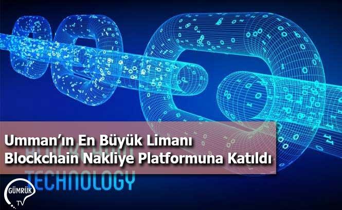 Umman'ın En Büyük Limanı Blockchain Nakliye Platformuna Katıldı