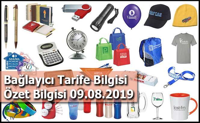 Bağlayıcı Tarife Bilgisi Özet Bilgisi 09.08.2019