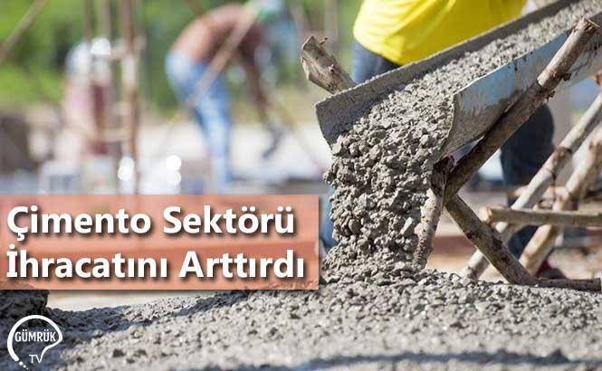 Çimento Sektörü İhracatını Arttırdı