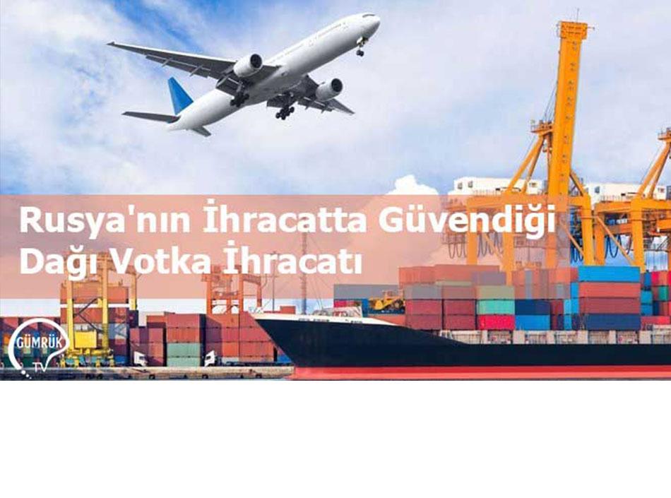 Rusya'nın İhracatta Güvendiği Dağı Votka İhracatı