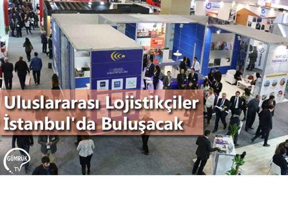 Uluslararası Lojistikçiler İstanbul'da Buluşacak