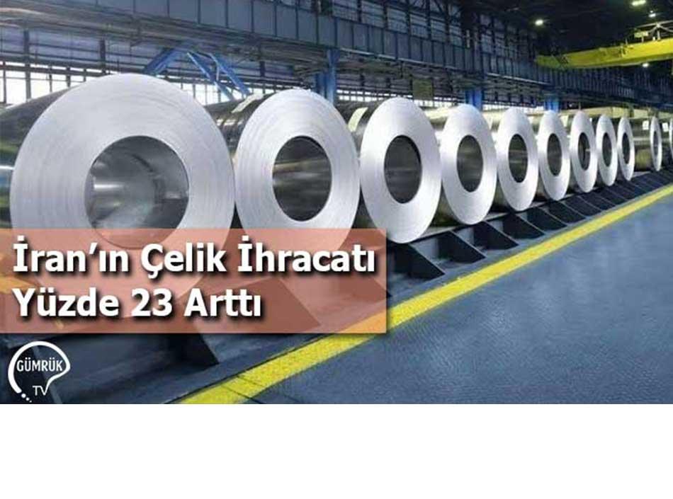 İran'ın Çelik İhracatı Yüzde 23 Arttı