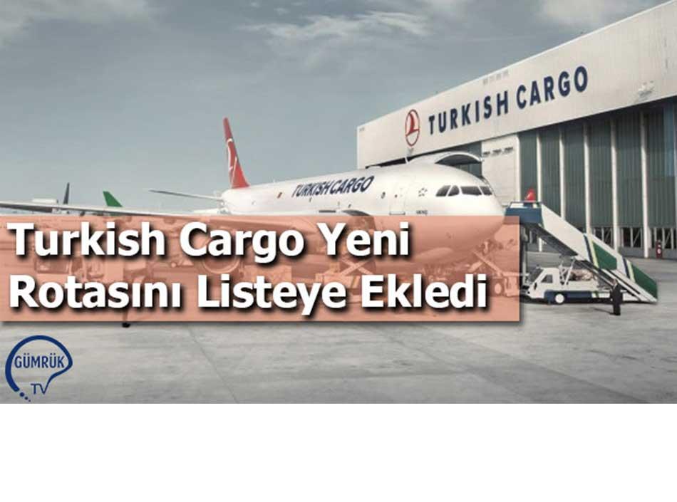 Turkish Cargo Yeni Rotasını Listeye Ekledi