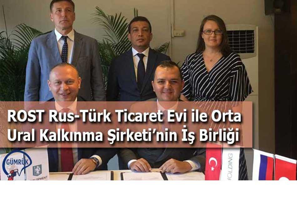 ROST Rus-Türk Ticaret Evi ile Orta Ural Kalkınma Şirketi'nin İş Birliği