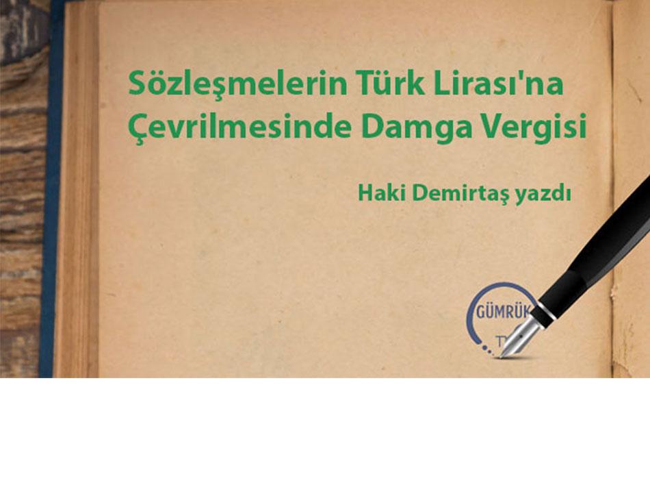 Sözleşmelerin Türk Lirası'na Çevrilmesinde Damga Vergisi